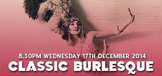 Classic Burlesque Class | Wed 17th December 2014
