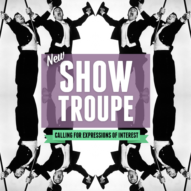 New show troupe