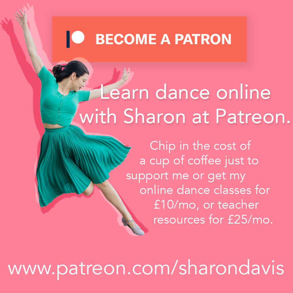 Learn dance with Sharon Davis online! Become a Patron